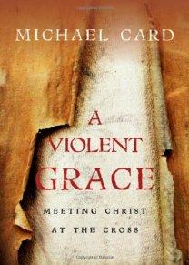 A Violent Grace