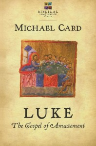 Luke - Michael Card