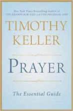 Prayer by Tim Keller