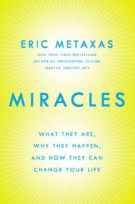 Eric Metaxas book - Miracles