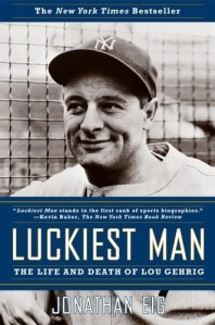 Luckiest Man - Lou Gehrig