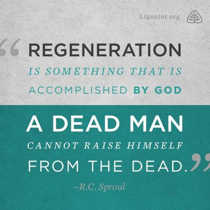 Regeneration by RC Sproul