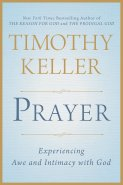Tim Keller's New Book on Prayer