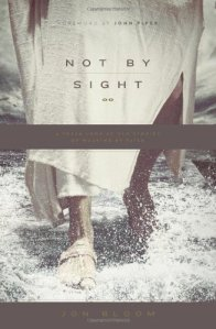 Not by Sight