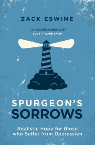 Spurgeon's Sorrows - Zack Eswine