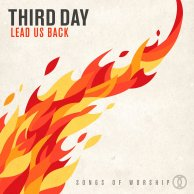 Lead Us Back - Third Day