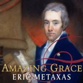 Amazing Grace - Eric Metaxas