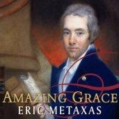 Amazing Grace - Eric Metaxas
