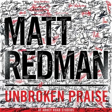 Matt Redman Unbroken Praise