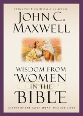 Wisdom from Women of the Bible - John Maxwell