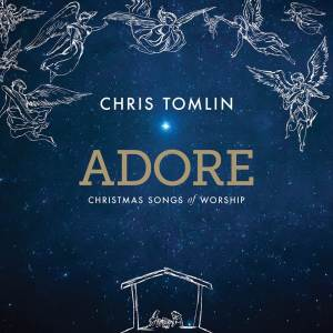 Adore by Chris Tomlin