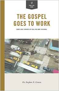 The Gospel Goes to Work