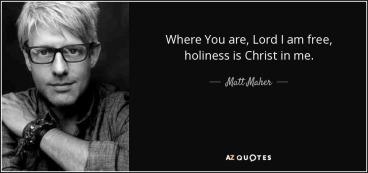 Matt Maher Quote