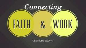 Connecting Faith and Work