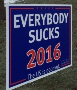 Your New Yard Sign? Perhaps.