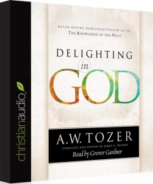 Delighting in God by Tozer