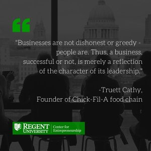 Truett Cathy Quote