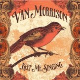 Keep Me Singing - Van Morrison