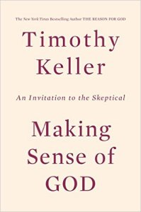 Making Sense of God, An Invitation to the Skeptical – Tim Keller