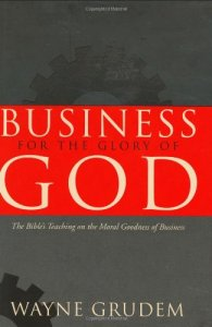 business-for-the-glory-of-god-by-wayne-grudem