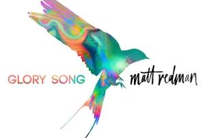 Music and concert reviews coram deo glory song matt redman stopboris Choice Image